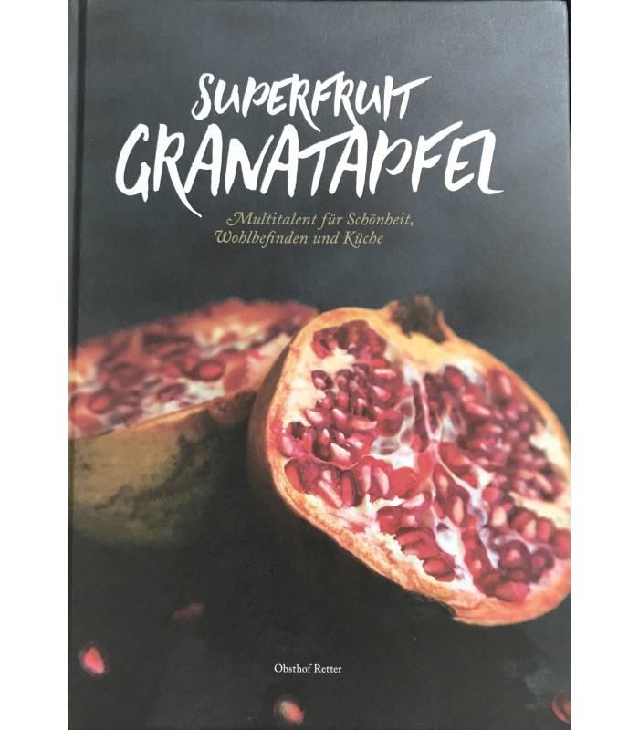 Superfruit Granatapfel - Zoë Ray - Frische Granatapfelkerne